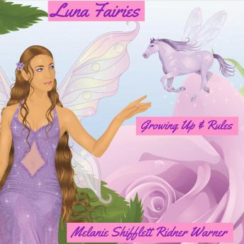 Luna Fairies: Growing Up & Rules sample.