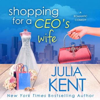 Shopping for a CEO's Wife, Julia Kent