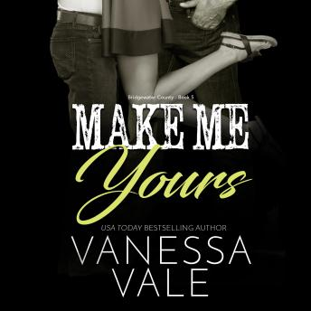 Make Me Yours, Vanessa Vale