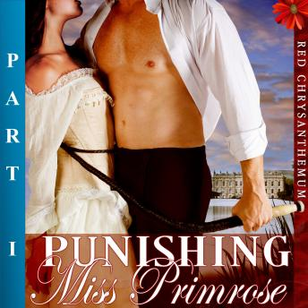 Download Punishing Miss Primrose, Part I by Em Brown