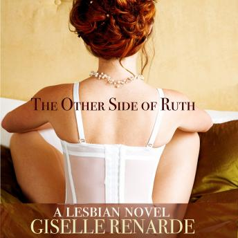 Download Other Side of Ruth: A Lesbian Novel by Giselle Renarde