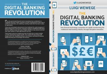 The Digital Banking Revolution audiobook: How financial technology companies are rapidly transforming the traditional retail banking industry through disruptive innovation.