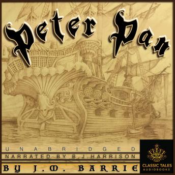 Peter Pan: Classic Tales Edition