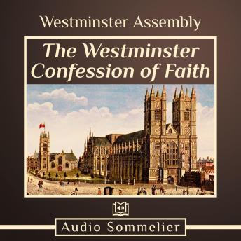 Westminster Confession of Faith, Westminster Assembly