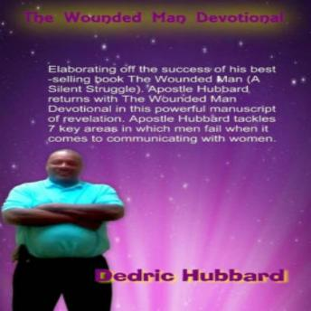 Wounded Man Devotional: A Silent Struggle, Dedric Hubbard