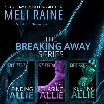 Breaking Away Series Boxed Set, Meli Raine