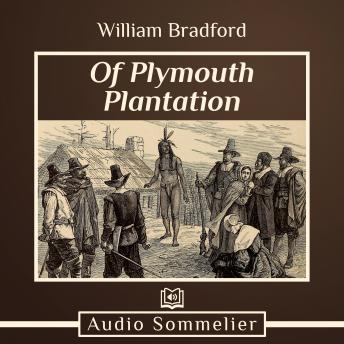 Listen to Of Plymouth Plantation by William Bradford at ...