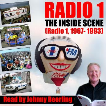 Radio 1: The Inside Scene, Audio book by Johnny Beerling