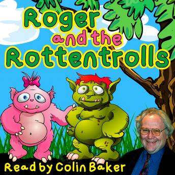 Spooky Stories - Roger and the Rottentrolls