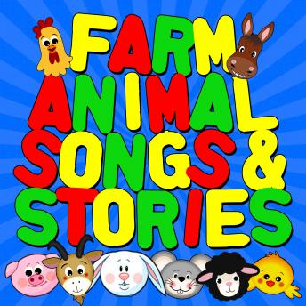 Farm Animal Songs & Stories