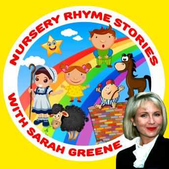 Nursery Rhyme Stories with Sarah Greene