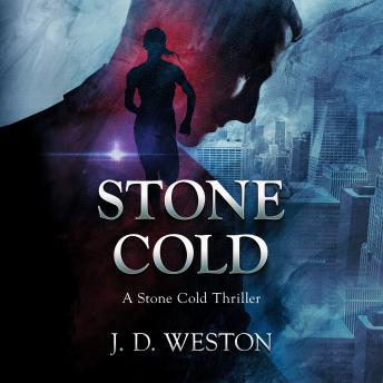 Stone Cold: A Stone Cold Thriller, J.D.Weston