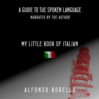 My Little Book of Italian: A Guide to the Spoken Language (Italian Edition)
