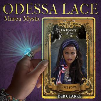 Odessa Lace - Marea Mystic #1: The Mystery of the Gypsy Ring