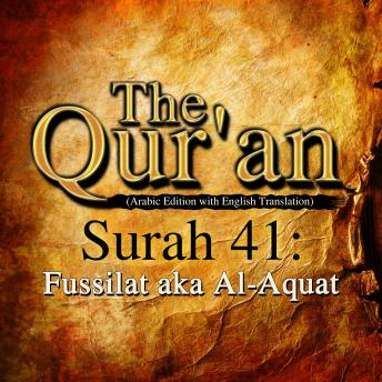 The Qur'an - Surah 41 - Fussilat aka Al-Aquat