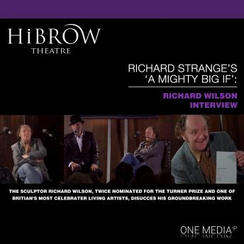HiBrow: Richard Strange's A Mighty Big If - Richard Wilson sample.