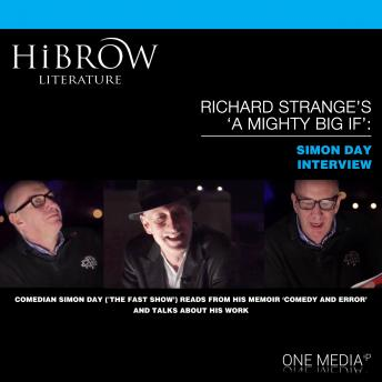 Download HiBrow: Richard Strange's A Mighty Big If - Simon Day by Simon Day, Richard Strange