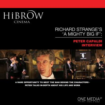 HiBrow: Richard Strange's A Mighty Big If - Peter Capaldi
