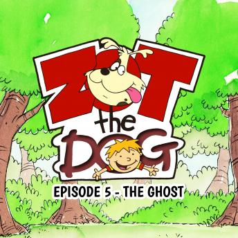 Zot the Dog: Episode 5 - The Ghost, Ivan Jones