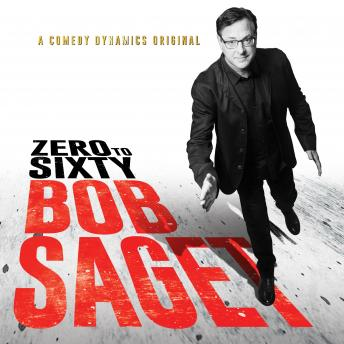 Download Zero to Sixty by Bob Saget