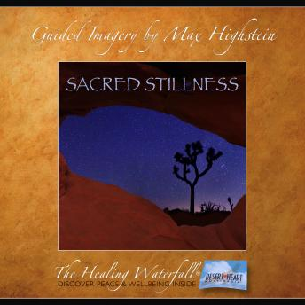 Sacred Stillness: Find Deep Peace in the High Desert