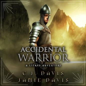 Accidental Warrior - Accidental Traveler Book 2: Book Two in the LitRPG Accidental Traveler Adventure
