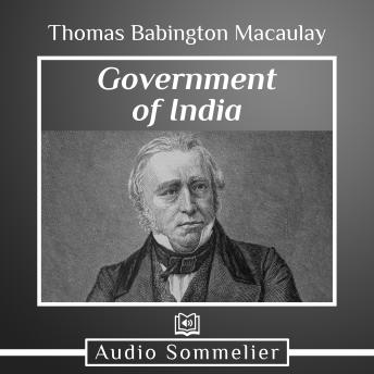 Download Government of India by Thomas Babington Macaulay