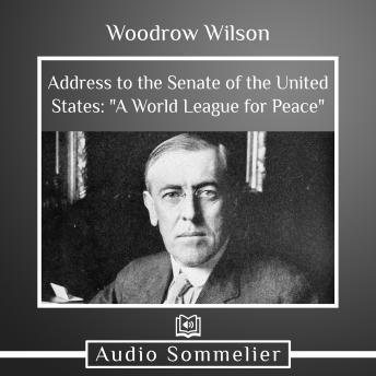 Download World League for Peace by Woodrow Wilson