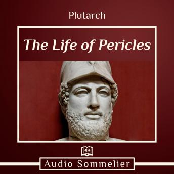 Life of Pericles, Audio book by Plutarch , Bernadotte Perrin