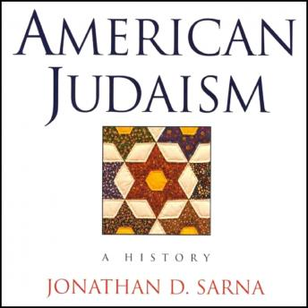 Download American Judaism: A History by Jonathan D. Sarna