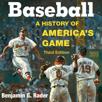 Download Baseball: A History of America's Game by Benjamin G. Rader