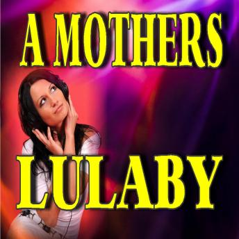 A Mother's Lullaby