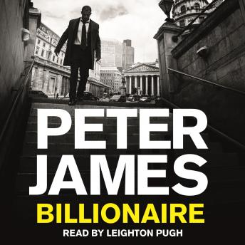 Billionaire, Peter James