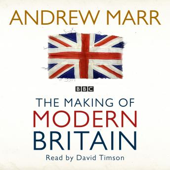 Making of Modern Britain details