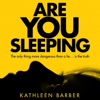 Are You Sleeping: An Endlessly Twisting Debut Psychological Thriller