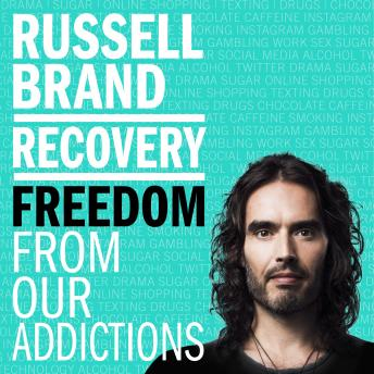 Download Recovery: Freedom From Our Addictions by Russell Brand
