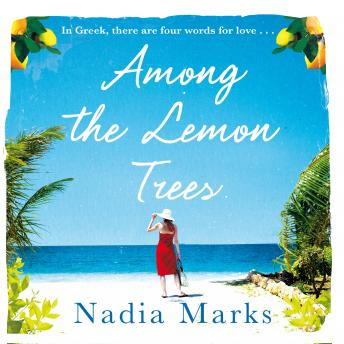 Among the Lemon Trees: Escape to an Island in the Sun with this Unputdownable Summer Read details