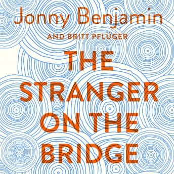 Stranger on the Bridge: My Journey from Suicidal Despair to Hope sample.