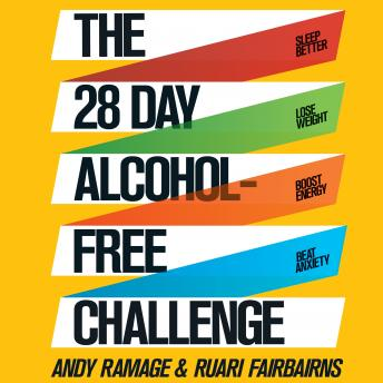 28 Day Alcohol-Free Challenge: Sleep Better, Lose Weight, Boost Energy, Beat Anxiety details