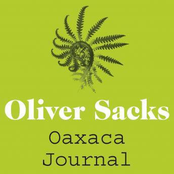 Download Oaxaca Journal by Oliver Sacks
