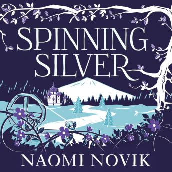 Download Spinning Silver by Naomi Novik