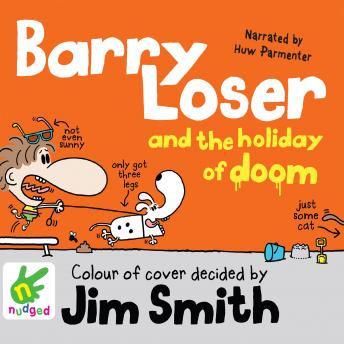 Barry Loser and the Holiday of Doom, Jim Smith