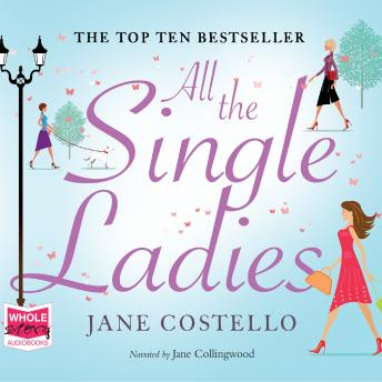All The Single Ladies, Jane Costello
