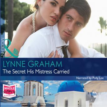 Secret His Mistress Carried, Lynne Graham