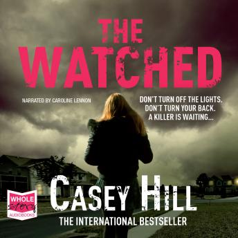 Watched, Casey Hill