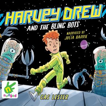 Harvey Drew and the Bling Bots, Cas Lester