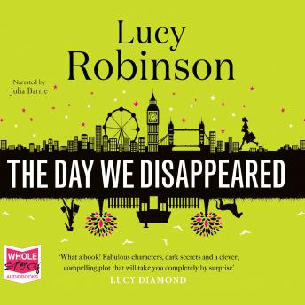 Day We Disappeared, Lucy Robinson