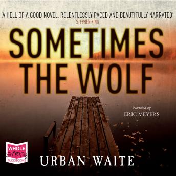 Sometimes the Wolf, Urban Waite