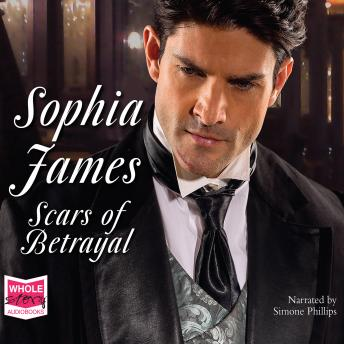 Scars of Betrayal, Sophia James