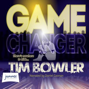Game Changer, Tim Bowler